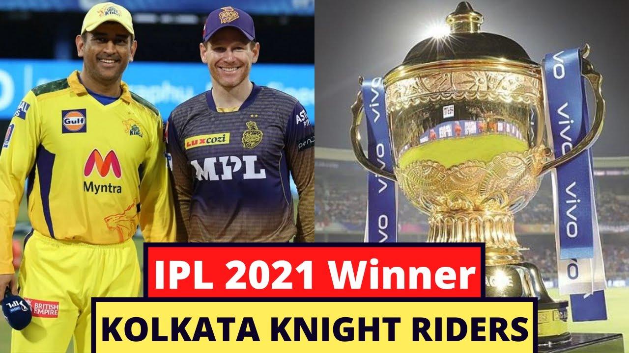 IPL 2021 Winner Name Revealed - Chennai Super Kings Vs Kolkata Knight Riders - CSK Vs KKR