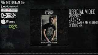 Dj Nowy - Music Takes Me Higher - WBSP042 - Official Clip