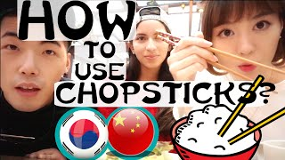 How to use Chopsticks? CHINA VS KOREA