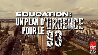 ÉDUCATION - UN PLAN D'URGENCE POUR LE 93