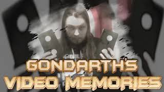 Gondarth's Video Memories - The Ultimate Recap