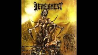 Devourment Butcher The Weak Butcher The Weak