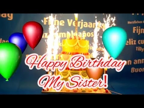 Best Happy Birthday Song For My Sister Youtube
