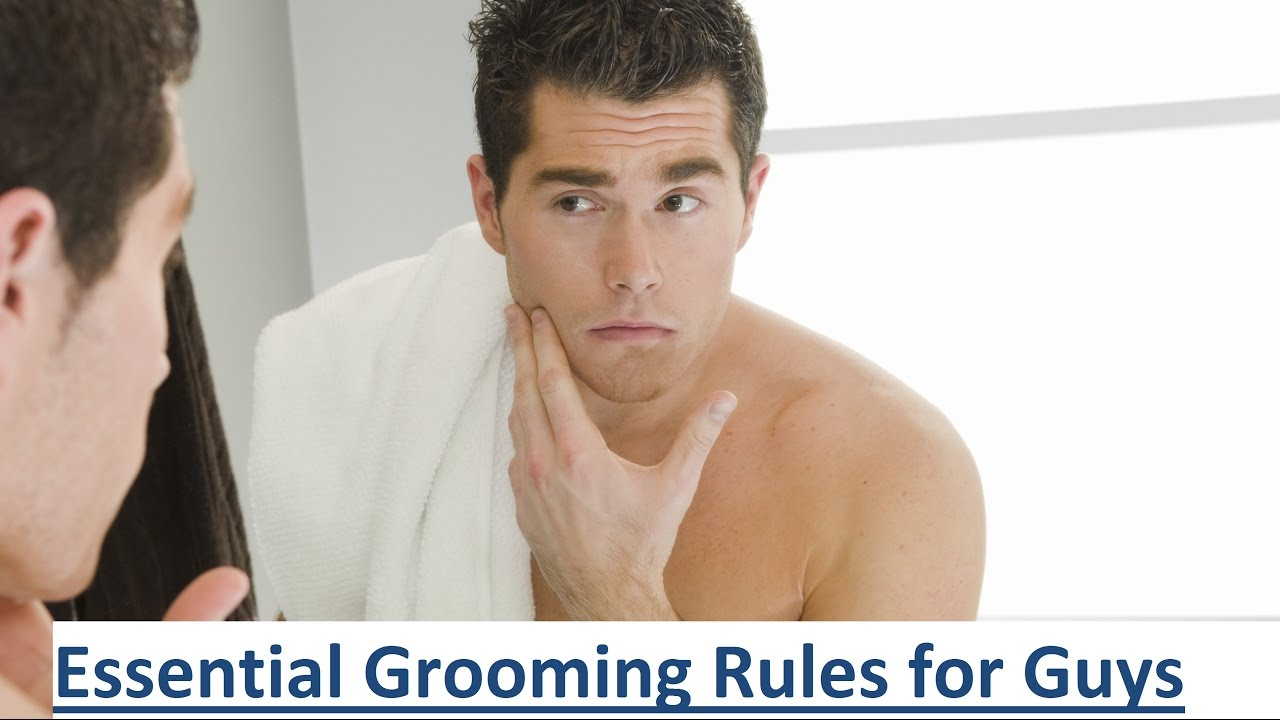8 Essential Grooming Rules for Guys