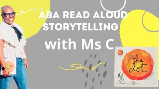 Sensory Tune-ups and Consultants Presents: ABA Read Aloud Storytelling | The Dot Book #READALOUD
