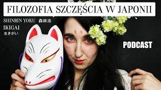 PODCAST - Ukryte Szczęście Japończyków
