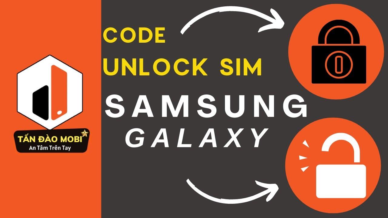 Hướng dẫn unlock mở mạng samsung galaxy S7 S7 edge bằng cách mua code quốc tế vĩnh viễn