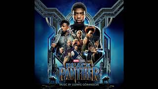 "Ludwig Göransson - Wakanda [from ""Black Panther (Original Score)""]"