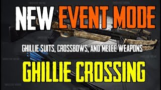 PUBG    NEW EVENT MODE    GHILLIE CROSSING    Ghillie Suits, Melee , Crossbows only