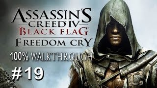 "AC4: Black Flag - DLC - Freedom Cry - PART 19 ""Thus Credits Roll"" / 100% Completionist"