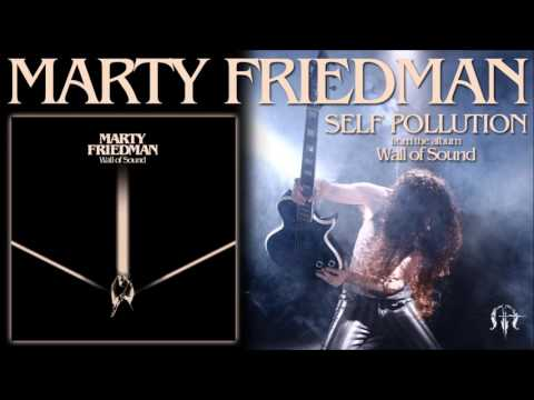 MARTY FRIEDMAN - SELF POLLUTION