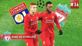 OITAVAS DE FINAL DA CHAMPIONS CONTRA O LYON! - RUMO AO ESTRELATO #36 | PES 2019