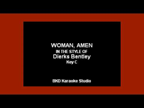 Dierks Bentley - Woman, Amen (Karaoke With Lyrics)