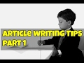 Article Writing Tips  For Exams Part 1