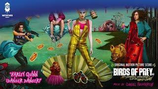 Download Birds of Prey - Harley Quinn (Danger Danger) - Daniel Pemberton (Official Video) Mp3 and Videos