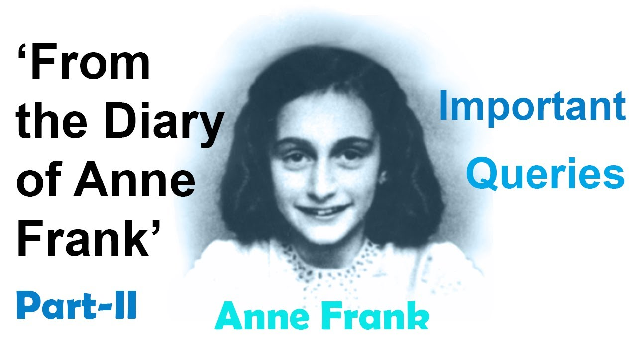 Important QUESTIONS & ANSWERS From the Diary of Anne Frank ...