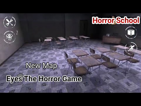 Try A new Map (School) In Eyes The Horror Game