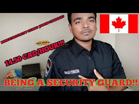 HOW'S SECURITY GUARD JOB IN CANADA? | My Opinion | My Experience | How To Get This Job?