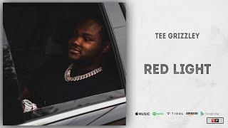 Tee Grizzley - Red Light