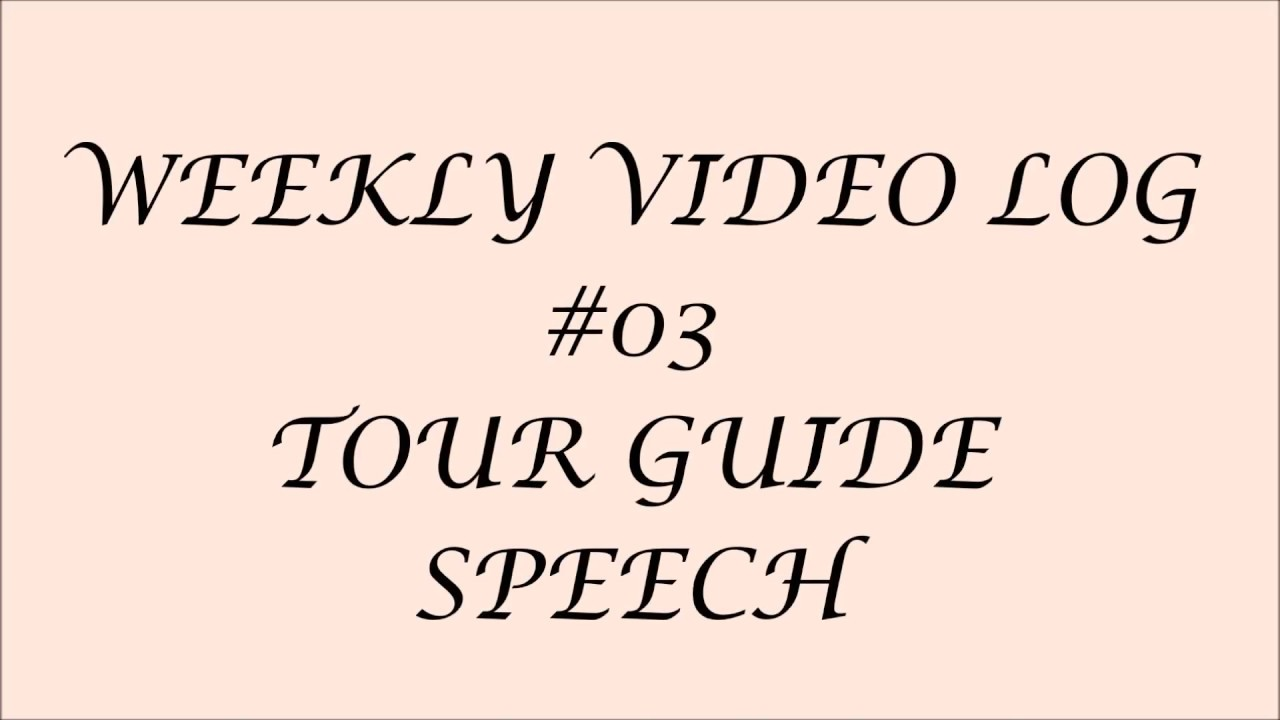tour guide speech