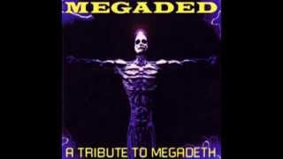 Holy Wars... The Punishment Due - Mind Ashes - Megaded: A Tribute To Megadeth