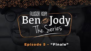 "Thumbnail of FILOSOFI KOPI THE SERIES: Ben & Jody – Ep 5 ""Finale"""