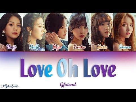 Gfriend (여자친구) - Love Oh Love Color Coded Lyrics/가사 [Han Rom Eng]