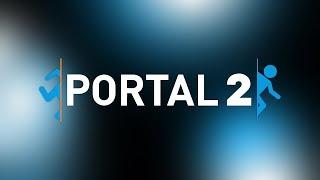 Portal 2 #2 - Nghịch ngu chết thằng gay