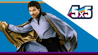 5 Best Lando Calrissians - 5x5
