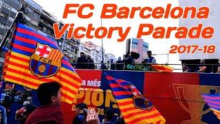 Fc barcelona victory parade 2017-18 ...