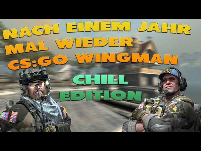 Nach einem Jahr mal wieder ein paar Runden Wingman | CS:GO Wingman
