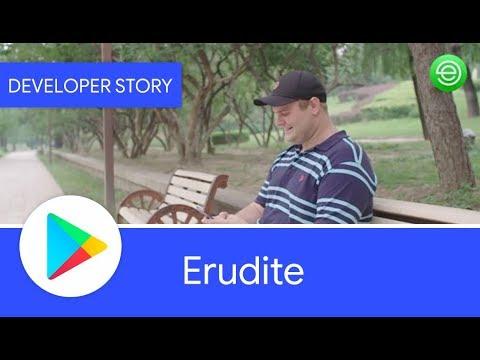 Android Developer Story: Erudite improves...