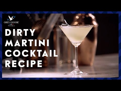 Dirty Martini: GREY GOOSE Vodka Cocktail