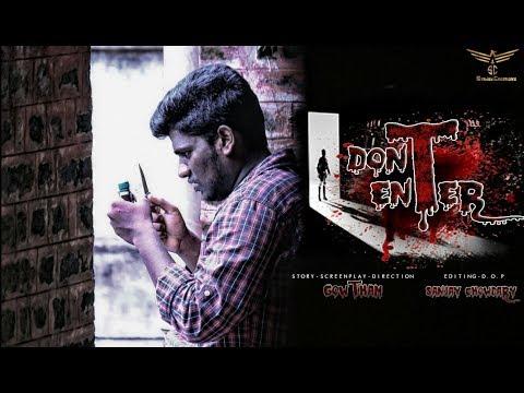 DONT ENTER#telugu thriller short film