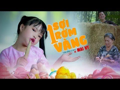 Một Sợi Rơm Vàng ♪ Bé MAI VY Thần Đông Âm Nhạc Việt Nam [MV Official]