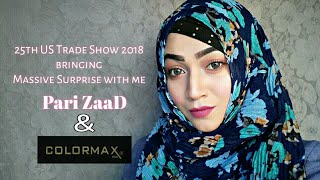 Pari ZaaD Coming with lots of Surprises with Colormax | US Trade Show