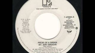Pieces of a Dream - Mt. Airy Groove Rap Edit