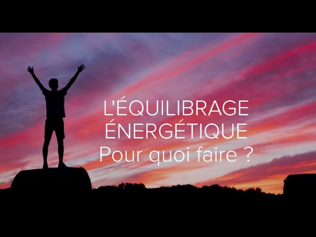 Rééquilibrage énergétique à distance- Pourquoi le faire et quels bienfaits ?