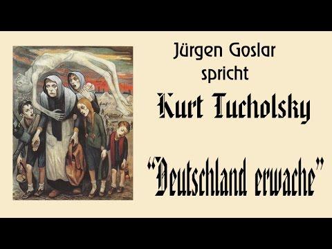 """Kurt Tucholsky """"Deutschland erwache!"""""""