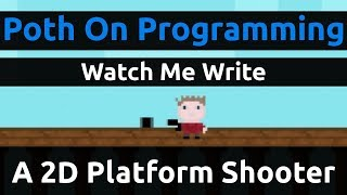 Watch Me Write A 2D Platform Shooter In Pure JavaScript & HTML 5