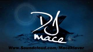 DJ Mace Mixtape 6 | Part 2