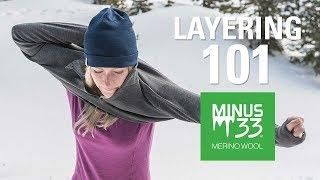 Layering 101 with Minus33 Merino Wool