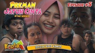 Preman Jatuh Cinta #EPS 5 - Film Pendek Ngapak 2017