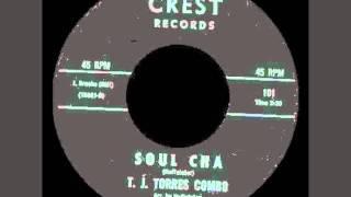 T.J. Torres Combo - Soul Cha