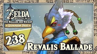 THE LEGEND OF ZELDA BREATH OF THE WILD Part 238: Revalis Ballade