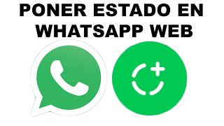 Como poner estado en WhatsApp Web