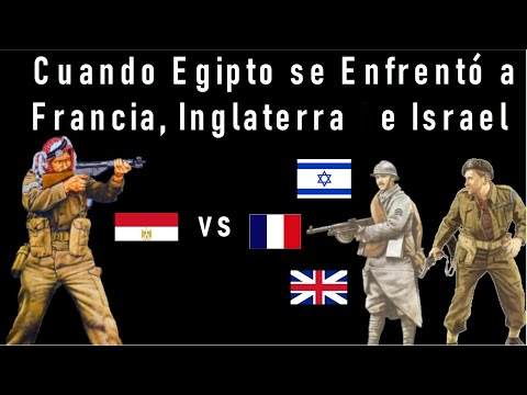 La Crisis Del Canal De Suez. Cuando Egipto Se Enfrentó A Israel, Francia E Inglaterra.