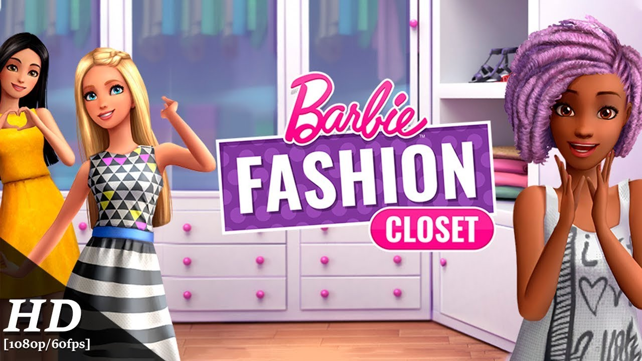 Barbie Fashion Closet Android Gameplay [60fps]