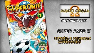 Mangá Super Onze (Inazuma Eleven) #1 - Mundo Omega