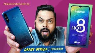 Infinix HOT 8 Unboxing & First Impressions ⚡⚡ Crazy..Crazy Specs at 6999!!